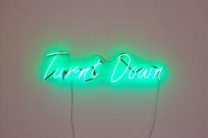 Neon sign, dimmer, 2014 Photo: Richard Alderson